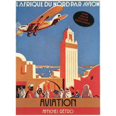 Aviation - Livre avec 8 posters détachables publicitaires cultes