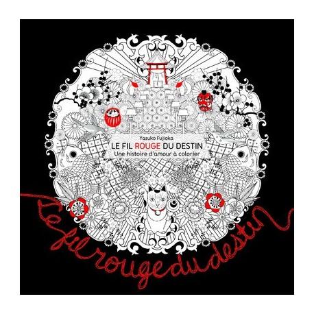 Le fil rouge du destin - Une histoire d'amour à colorier