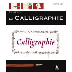 Et si j'apprenais... La calligraphie