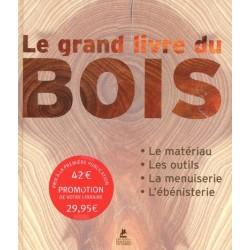 Le grand livre du bois
