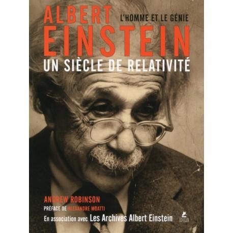 Albert Einstein - Un siècle de relativité