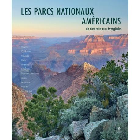 Parcs Nationaux des USA : Ouest, Sud et Archipels du Pacifique