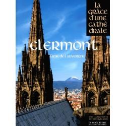 Clermont - La Grâce d'une cathédrale