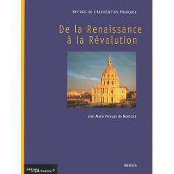 Histoire de l'Architecture française - tome II : De la Renaissance à la Révolution