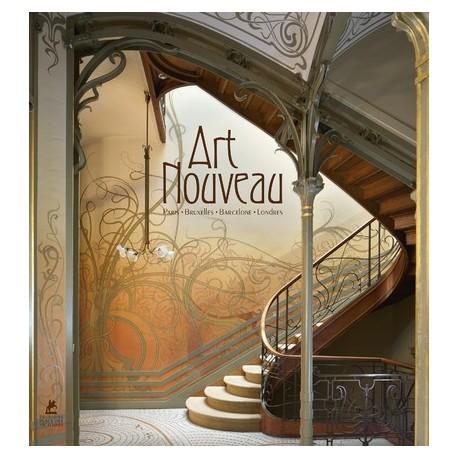 Art Nouveau : Paris, Bruxelles, Barcelone