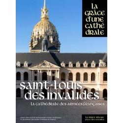 Saint-Louis-des-Invalides, la cathédrale des armées françaises