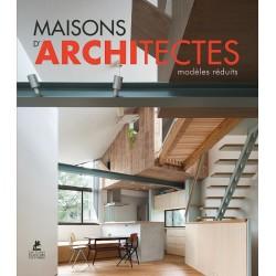 Maisons d'architectes - Modèles réduits