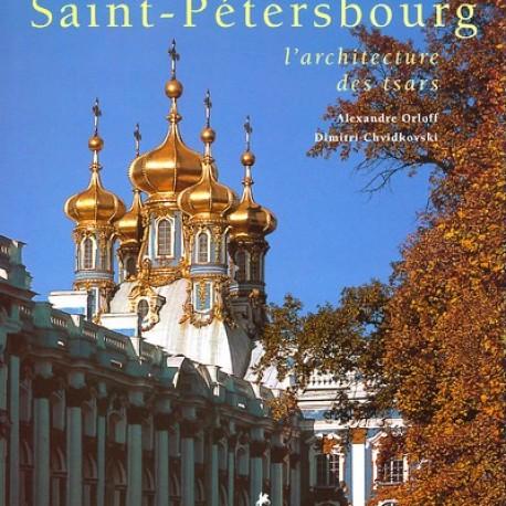 Saint-Pétersbourg, l'architecture des Tsars