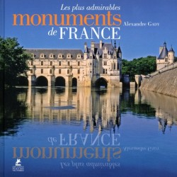 Les plus admirables monuments de France