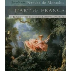 L'art de France - Tome 2 - De la Renaissance au siècle des lumières (1450-1770)