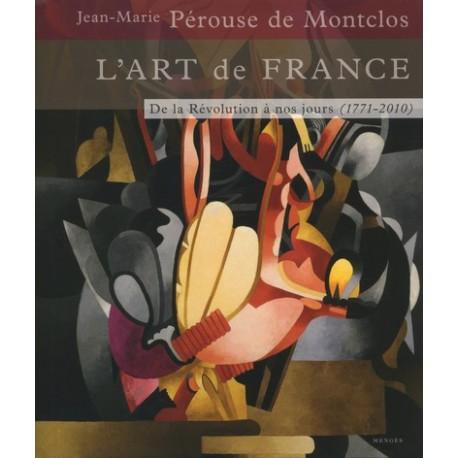 L'Art de France - Tome 3 - De la Révolution à nos jours (1771-2010)
