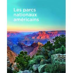 Les Parcs Nationaux Américains