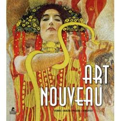 ART NOUVEAU : Vienne, Berlin, Prague, Budapest