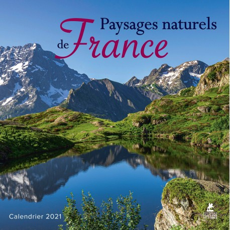 Paysages naturels de France - Calendrier 2021