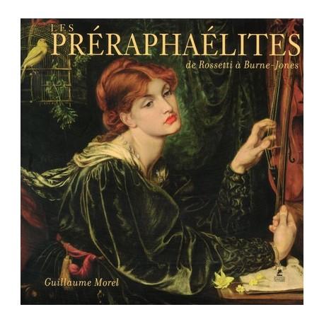 Les Préraphaélites, de Rosseti à Burne-Jones