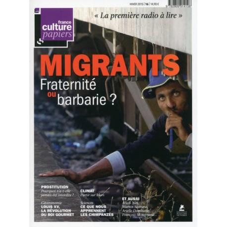 France Culture Papiers - numéro 16 - Hiver 2015
