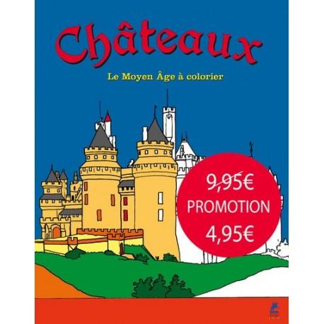 Châteaux - Le Moyen Âge à colorier