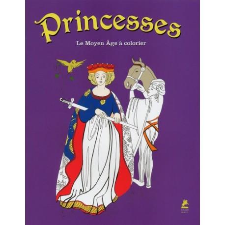 Princesses - Le Moyen Âge à colorier