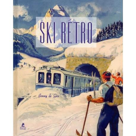 Ski Rétro - Affiches publicitaires de l'Âge d'or des sports d'hiver