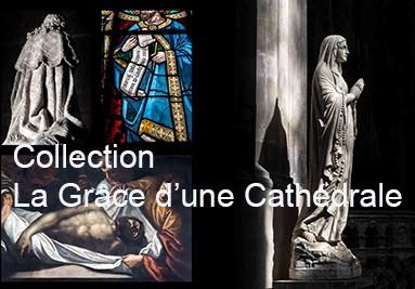 La Grâce d'une Cathédrale